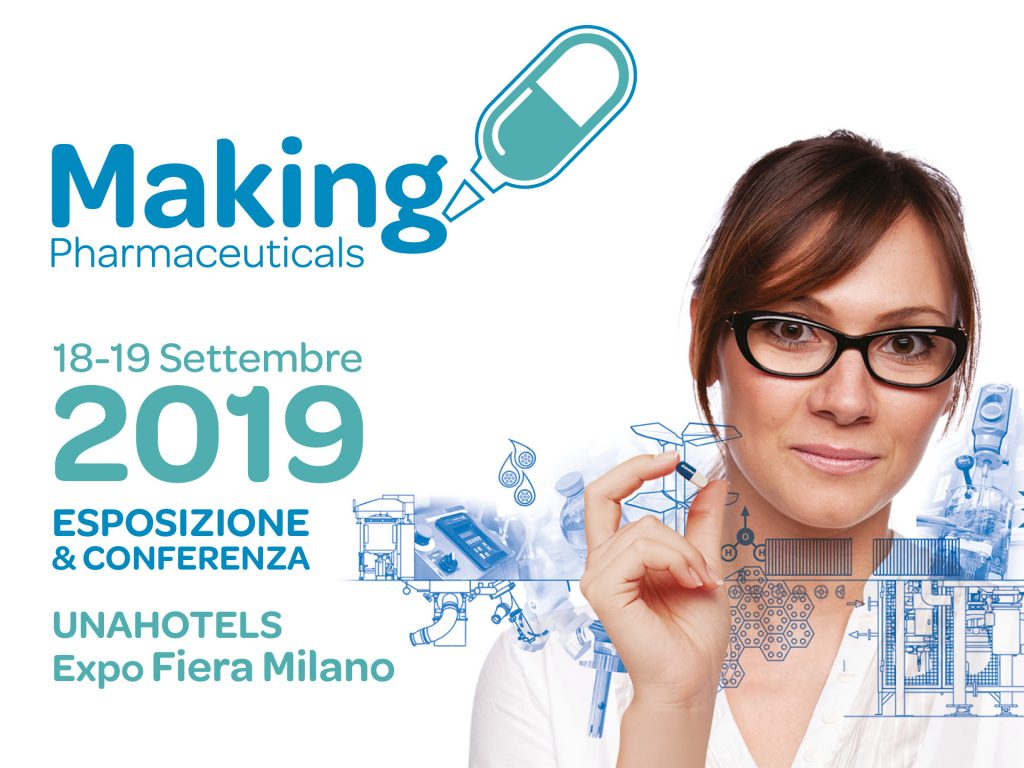 Patrocinio Assoram - MAKING PHARMACEUTICALS 2019 @ UNAHOTELS EXPO FIERA MILANO